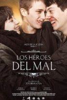 Kötülüğün Kahramanları (The Heroes Of Evil) izle 2015