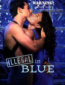 İllegal in Blue izle | 720p