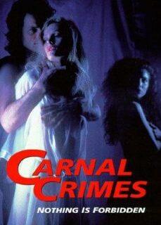 Carnal Crimes 1991 +18 İzle reklamsız izle