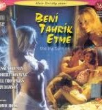 Beni Tahrik Etme Türkçe Dublaj Erotik Filmi İzle full izle