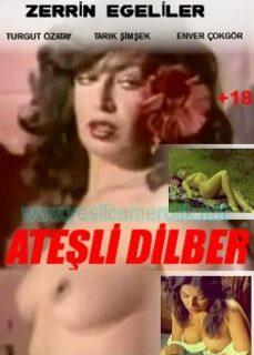 Ateşli Dilber (Zerrin Egeliler) +18 Yeşilçam Erotik Filmi İzle hd izle