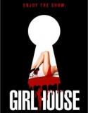 Girl House izle +18 Yetişkin izle