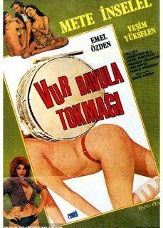 Vur Davula Tokmağı 1975 Yeşilçam Konulu Erotik İzle hd izle