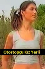 Otostopcu Kızlar Yerli Yabancı Erotik Filmleri İzle